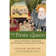 The Pirate Queen by Susan Ronald