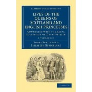 Lives of the Queens of Scotland and English Princesses 8 Volume Paperback Set by Agnes Strickland