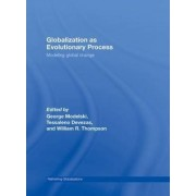 Globalization as Evolutionary Process by George Modelski