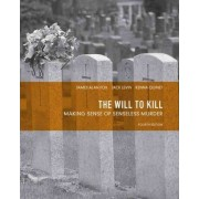 The Will to Kill by Jack Levin