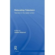 Relocating Television by Jostein Gripsrud