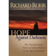 Hope against Darkness by Richard Rohr
