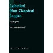 Labelled Non-Classical Logics by Luca Vigan