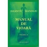 Manual de vioara vol. 2 - Geanta Manoliu