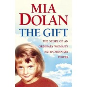 The Gift by Mia Dolan
