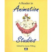 A Reader in Animation Studies by Jayne Pilling