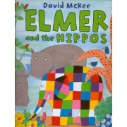 Elmer and the Hippos by David McKee