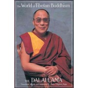 The World of Tibetan Buddhism by Dalai Lama XIV