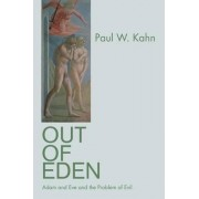 Out of Eden by Paul W. Kahn