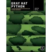 Gray Hat Python by Justin Seitz