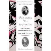 Remember Me to Harlem by Emily Bernard