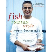 Fish, Indian Style by Atul Kochhar