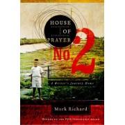 House of Prayer No. 2 by Mark Richard