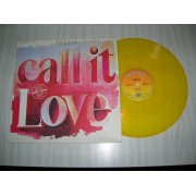 Call It Love (Vinyle Jaune) Limited Edition On Yellow Vinyl