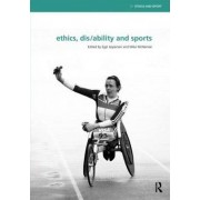 Ethics, Dis/Ability and Sports by Ejgil Jespersen