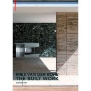 Mies van der Rohe the Built Work by Carsten Krohn