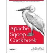 Apache Sqoop Cookbook by Kathleen Ting