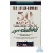 50 de carti fundamentale de spiritualitate - Tom Butler Bowdon