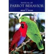 Manual of Parrot Behavior by Andrew Luescher