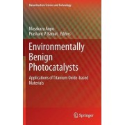 Environmentally Benign Catalysts by Prashant V. Kamat