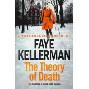 The Theory of Death by Faye Kellerman