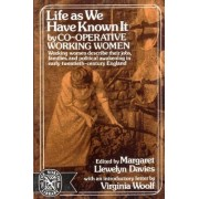 Life as We Have Known It by Co-Operative Women's Guild