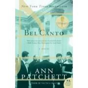 Bel Canto by Ann Patchett