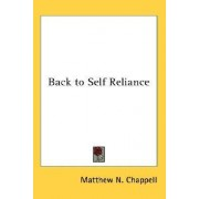 Back to Self Reliance by Matthew N Chappell