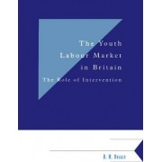 The Youth Labour Market in Britain by B.M. Deakin