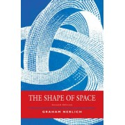 The Shape of Space by Graham Nerlich
