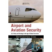 Airport and Aviation Security by Bartholomew Elias