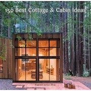150 Best Cottage and Cabin Ideas by Francesc Zamora