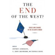 The End of the West? by Jeffrey Anderson
