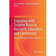Engaging with Student Voice in Research, Education and Community by Nicole Mockler