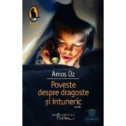 Poveste despre dragoste si intuneric - Amos Oz