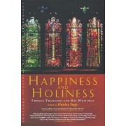 Happiness and Holiness by Denise Inge