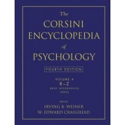 The Corsini Encyclopedia of Psychology, Volume 4 by Irving B Weiner