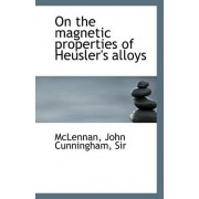 On the Magnetic Properties of Heusler's Alloys by Sir McLennan John Cunningham
