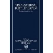 Transnational Tort Litigation by Professor Campbell McLachlan
