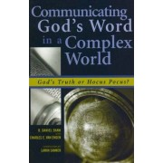 Communicating God's Word in a Pluralist World by Daniel R. Shaw