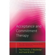 Acceptance and Commitment Therapy by Paul Edward Flaxman