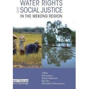 Water Rights and Social Justice in the Mekong Region by Kate Lazarus