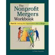 Nonprofit Mergers Workbook Part II by La Piana Associates