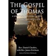 The Gospel of Thomas by Rev. Daniel Chesbro