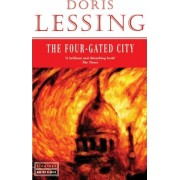 The Four Gated City by Doris Lessing
