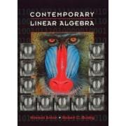 Contemporary Linear Algebra by Howard Anton