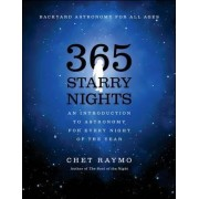 Three Hundred and Sixty Five Starry Nights by Chet Raymo
