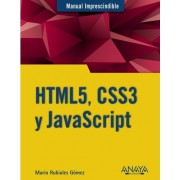 HTML5, CSS3 y Javascript / HTML5, CSS3 and Javascript by Mario Rubiales Gomez
