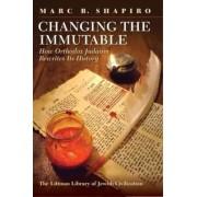 Changing the Immutable by Marc B. Shapiro
