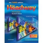 New Headway: Intermediate Third Edition: Student's Book B by Liz Soars